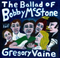The Ballad of Bobby McStone - Order NOW!!!!!